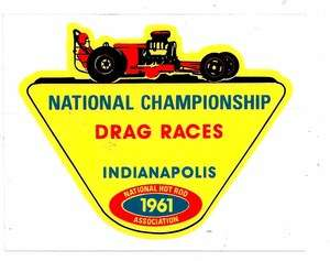 1961 Championship Drag Races Indy Racing Decal Sticker 4 1/2 Size