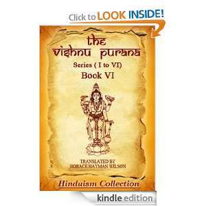 The Vishnu Purana Book VI: Horace Hayman Wilson:  Kindle