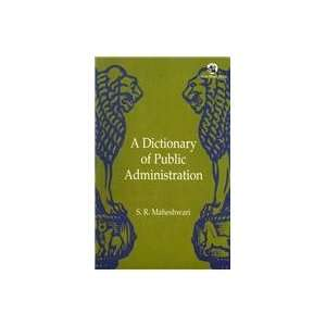 Dictionary of Public Administration (9788125037798