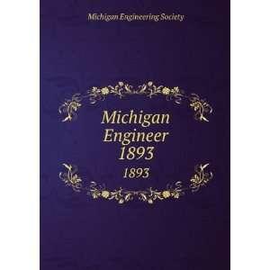 Michigan Engineer. 1893 Michigan Engineering Society Books
