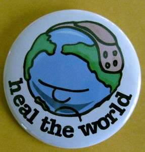 HEAL THE WORLD environment BADGE BUTTON GIFT pin
