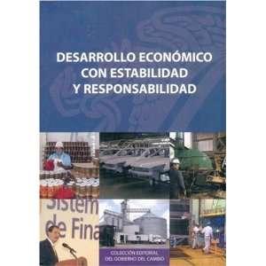 Desarrollo económico con estabilidad y responsabilidad