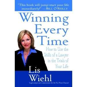 in the Trials of Your Life (Hardcover): Lis Wiehl (Author): Books