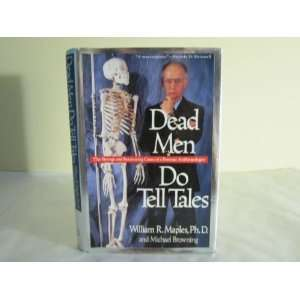 Cases of a Forensic Anthropo: William R., Ph.D. Maples: Books
