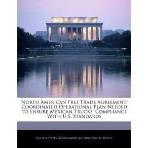 North American Free Trade Agreement: Coordinated Operational Plan