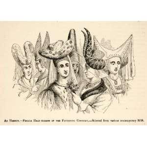 1877 Woodcut Au Hennin Female Head Dresses Fifteenth Century Mideival