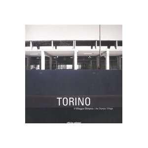 Torino. Il villaggio olimpico The olympic village