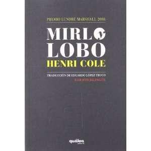 MIRLO Y LOBO (9788493690991): HENRI COLE: Books