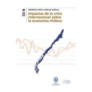 Impactos De La Crisis Internacional Sobre La Economia