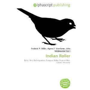 Indian Roller (9786133902800): Books