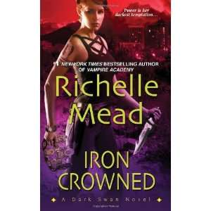 Iron Crowned (Dark Swan, Book 3) [Mass Market Paperback
