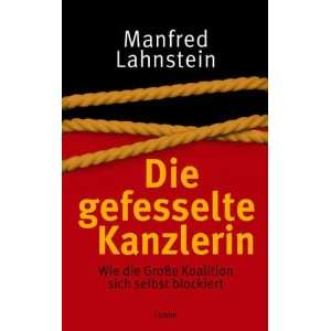 Die gefesselte Kanzlerin (9783785722862): Books
