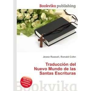 Nuevo Mundo de las Santas Escrituras Ronald Cohn Jesse Russell Books
