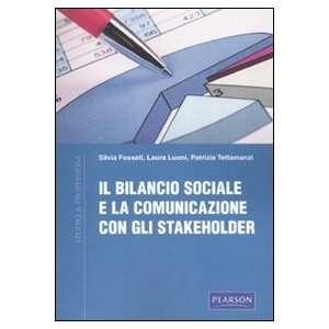 Il bilancio sociale e la comunicazione con gli stakeholder