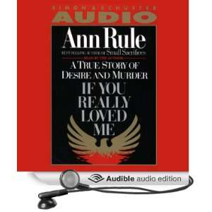 If You Really Loved Me (Audible Audio Edition) Ann Rule Books