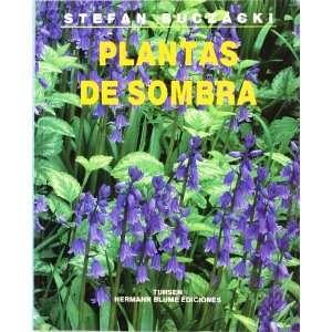 Plantas de sombra (9788487756450): Unknown: Books