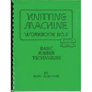 Knitting Machine Workbook No. 2 Tami Nobuyuki  Books