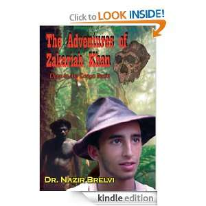 The Adventures of Zakariah Khan: Deep in the Congo Basin: Dr. Nazir