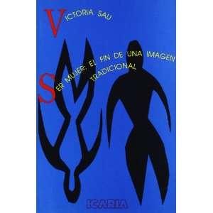 Ser mujer, el fin de una imagen tradicional (Spanish