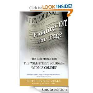 Floating Off the Page (Wall Street Journal Book) Ken Wells, Michael