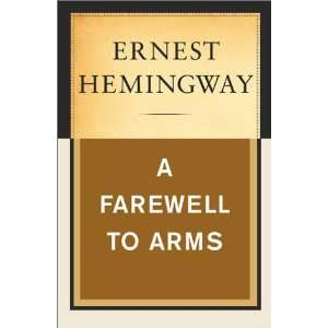 A Farewell to Arms (9780743237154) Ernest Hemingway