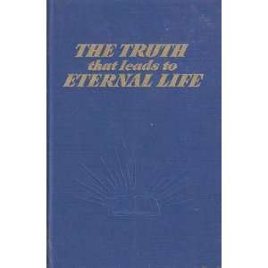 The Truth That Leads to Eternal Life watchtower bible