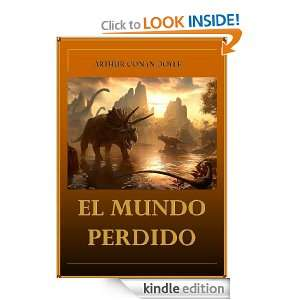 El Mundo Perdido (Profesor Challenger) (Spanish Edition) Arthur Conan