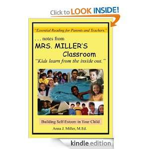 notes from MRS. MILLERS Classroom:Building Self Esteem in Your Child