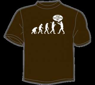 STOP FOLLOWING ME T Shirt MENS funny vtg 80s evolution