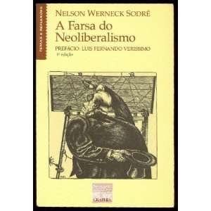 A farsa do neoliberalismo (Serie Temas e reflexoes