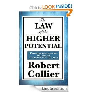 The Law of the Higher Potential Robert Collier   Kindle