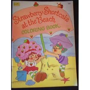 Strawberry Shortcake at the Beach Coloring Book John Hull Books