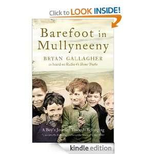 Barefoot in Mullyneeny: A Boys Journey Towards Belonging: Bryan