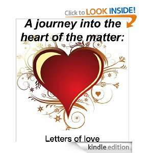 journey into the heart of the matter: Letters of love: Coby Torres