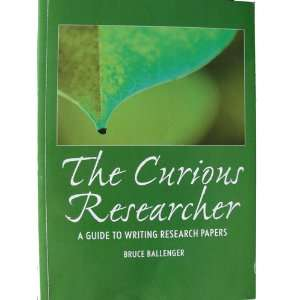 The Curious Researcher: A guide to writing research papers, Custom