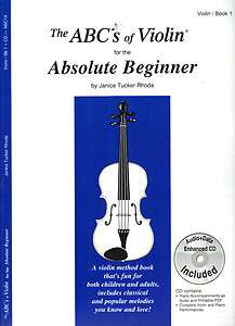 The ABCS of Violin for the Absolute Beginner Book 1, by Janice Tucker