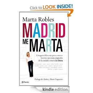 Madrid me Marta: Una guía diferente para conocer los rincones más