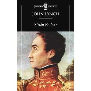 Simon Bolivar (9788498920727) John Lynch Books