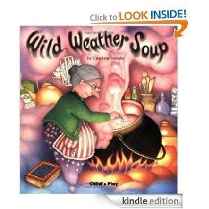 Wild Weather Soup (Early Reading S.): Caroline Formby: