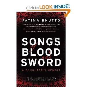 and Sword: A Daughters Memoir (9780224087537): Fatima Bhutto: Books