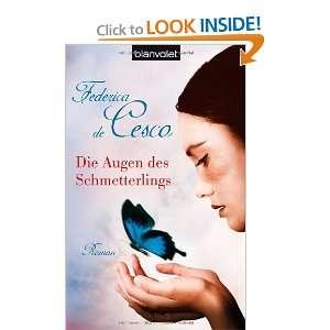 Die Augen des Schmetterlings (9783442367504): Federica de