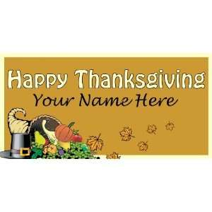 3x6 Vinyl Banner   Happy Thanksgiving Your Name Here