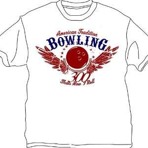 Thats How I Roll Bowling T Shirt  White  Sports