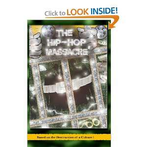 The Hip Hop Massacre (9781434807113) Elegant Books