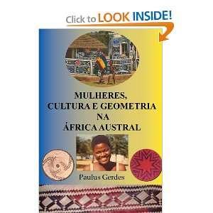 Mulheres, Cultura e Geometria na ¡frica Austral