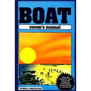 Boat Owners Manual Technical Publications: Technical