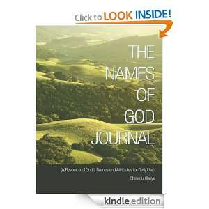THE NAMES OF GOD JOURNAL: (A Resource of Gods Names and Attributes