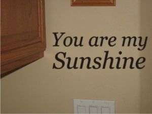 You Are My SunshineWall Art Vinyl Decal Sticker