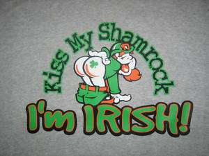 KISS MY SHAMROCK IM IRISH Funny T Shirt Cool Humor Tee