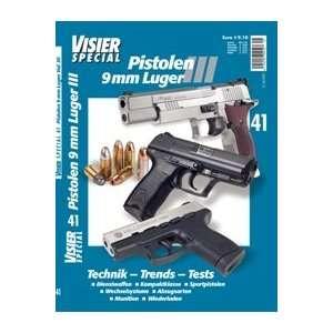 Visier Special 41: Pistolen 9mm Luger III: .de: Bücher